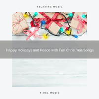 XMAS Moods, Christmas Holiday Songs - Happy Holidays and Peace with Fun Christmas Songs