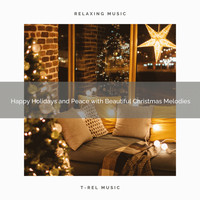 Christmas 2020 Hits, The Holiday People - Happy Holidays and Peace with Beautiful Christmas Melodies