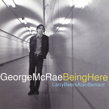 George McRae - Being Here