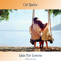 Cal Tjader - Latin For Lovers (Remastered 2020)