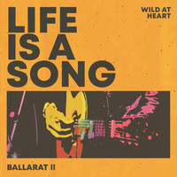 Various Artists / - Life Is a Song Ballarat II