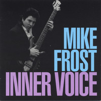 Mike Frost - Inner Voice