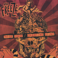 The Freeze - Freak Show/Crawling Blind