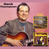 Hank Thompson - Where Is the Circus / Gold Standard Collection
