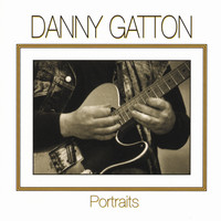 Danny Gatton - Portraits