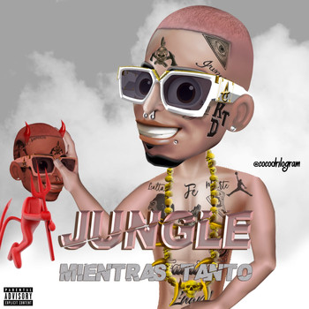 Jungle - Mientras Tanto (Explicit)