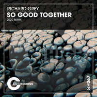 Richard Grey - So Good Together