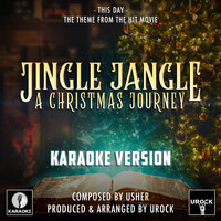 "Urock Karaoke - This Day (From ""Jingle Jangle A Christmas Journey"") (Karaoke Version)"