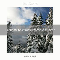 Ocean Makers, Sleep Noise - Peace for Christmas with Waves Noises