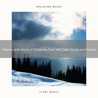 Christmas 2020 Hits, The Holiday People - Rejoice and Joy by a Christmas Tree with Calm Songs and Noises