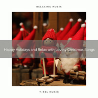 XMAS Moods, Christmas Holiday Songs - Happy Holidays and Relax with Lovely Christmas Songs