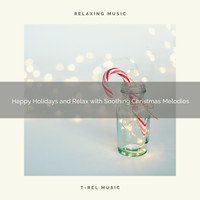 Christmas All Year Round, Christmas All Year Round - Happy Holidays and Relax with Soothing Christmas Melodies