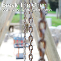 Gobin Debbarma / Rajive Thomas - Break the Chain