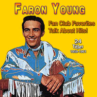 Faron Young - Faron Young - Fan Club Favorites (Talk About Hits (1959-1961))