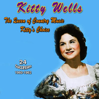 Kitty Wells - Kitty Wells - The Queen of Country Music (Kitty's Choice (1960-1962))