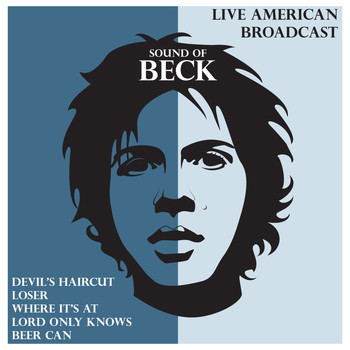 Beck - Live American Broadcast - Sound of Beck (Live)