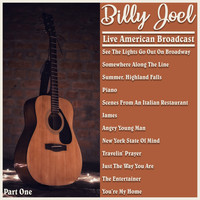 Billy Joel - Billy Joel - Live American Broadcast - Part One (Live)