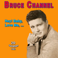 Bruce Channel - Bruce Channel - Hey! Baby (1962)