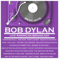 Bob Dylan - Best Hits - Bob Dylan - Live American Broadcast (Live)