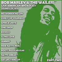 Bob Marley & The Wailers - Bob Marley & The Wailers - Live American Broadcast - Sounds of 1979 - Part Two (Live)