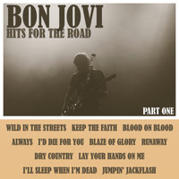 Bon Jovi - Hits For The Road - Part One (Live)