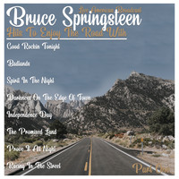 Bruce Springsteen - Live American Broadcast - Hits To Enjoy the Road With - Part One (Live)