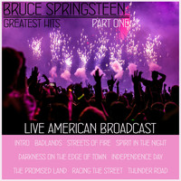 Bruce Springsteen - Bruce Springsteen Greatest Hits - Part One - Live American Broadcast (Live)