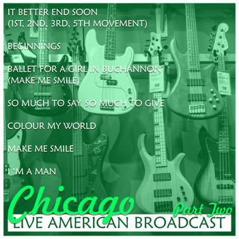 Chicago - Chicago - Live American Broadcast - Part Two (Live)