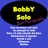 Bobby Solo - Best Monography - Bobby Solo