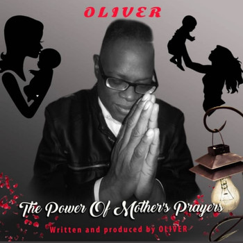 OLIVER - The Power of Mother's Prayers
