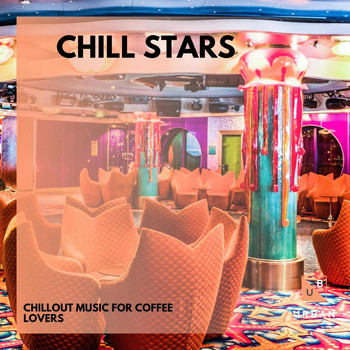 Aum - Chill Stars - Chillout Music For Coffee Lovers