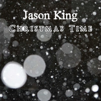 Jason King / - Christmas Time