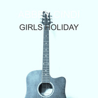 ABBEY CINDI / - Girls Holiday