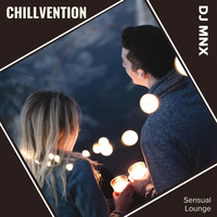 DJ MNX - Chillvention (Sensual Lounge)