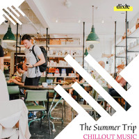 DJ MNX - The Summer Trip - Chillout Music