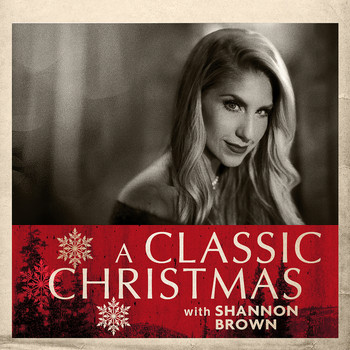 Shannon Brown - A Classic Christmas with Shannon Brown