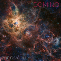 Domino - The Big Chill