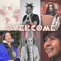 Alysha Brilla, Beatriz Pichi Malen, Pascuala Ilabaca y Fauna, Valerie Ekoumé, and Bear Fox - Overcome