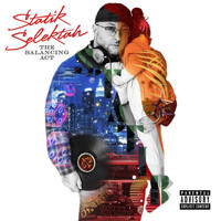 Statik Selektah - The Balancing Act (Explicit)
