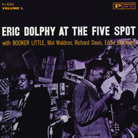Eric Dolphy - At The Five Spot, Vol. 1 (1961 - Full Album)
