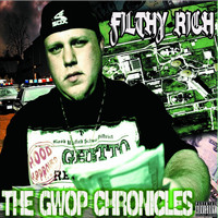 Filthy Rich - The G.W.O.P. Chronicles (Explicit)