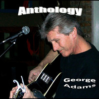 George Adams - Anthology