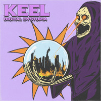 Keel - Digital Dystopia (Explicit)