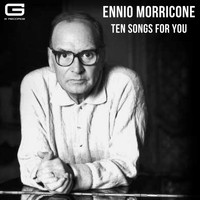 Ennio Morricone - Ten Songs for you