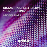 Distant People feat. Taliwa - Don't Belong