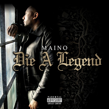 Maino - Die A Legend (Explicit)
