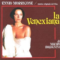 Ennio Morricone - La venexiana (Original Motion Picture Soundtrack)