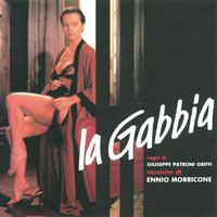 Ennio Morricone - La gabbia (Original Motion Picture Soundtrack)