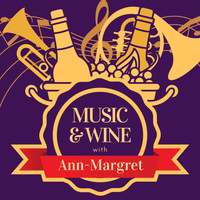 Ann-Margret - Music & Wine with Ann-Margret