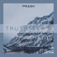 Prash - Truthseek'r